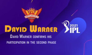 Warner Confirms He Participation in 2nd Leg of IPL 2021