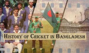 History of Cricket in Bangladesh