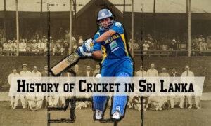 History of Cricket in Sri Lanka