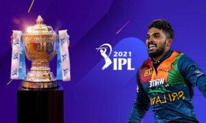 IPL Franchises Keen on Signing Up Hasaranga as Replacement Player