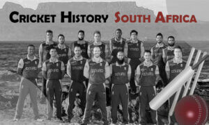 History of Cricket in South Africa