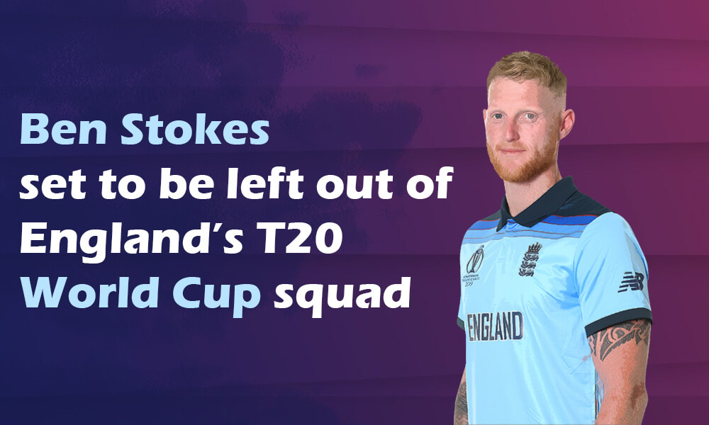 England to Miss Stokes at T20 WC as All-Rounder Continues to Rehabilitate