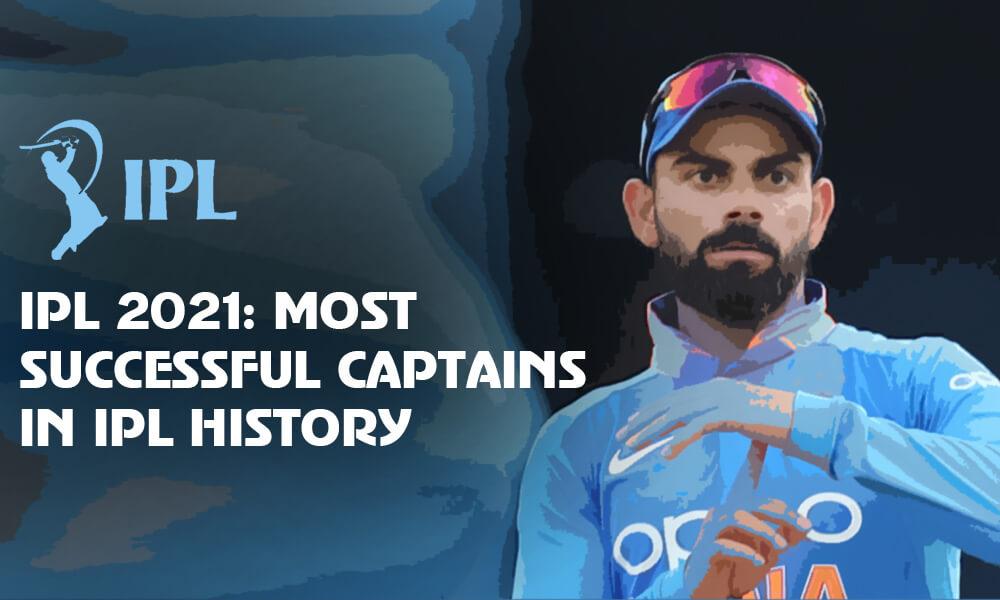 Courageous Captains: 5 Most Successful IPL Captains