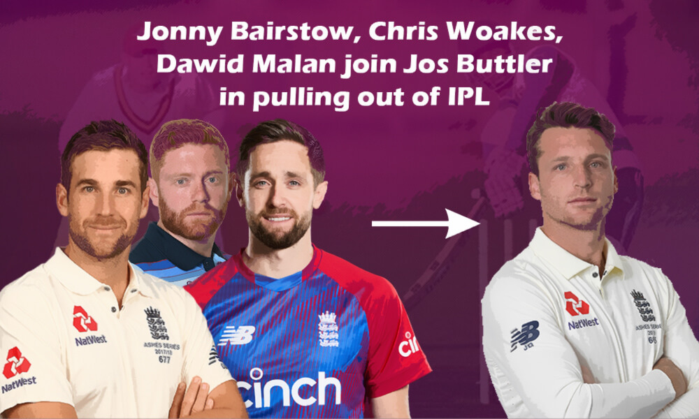 Jonny Bairstow, Chris Woakes, Dawid Malan join Jos Buttler in pulling out of IPL
