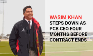 Wasim Khan Steps Down as PCB CEO Four Months Before Contract Ends